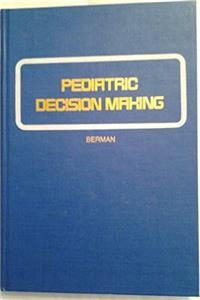 Free eBook Pediatric Decision Making (Clinical Decision Making Series) download