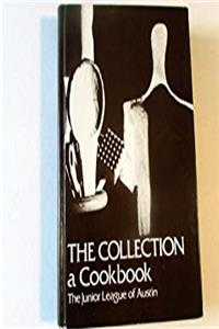 Free eBook The Collection: A Cookbook download