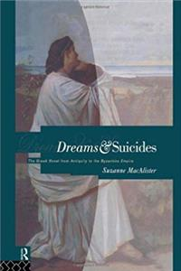 Free eBook Dreams and Suicides: The Greek Novel from Antiquity to the Byzantine Empire download