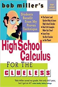 Free eBook Bob Miller's High School Calc for the Clueless - Honors and AP Calculus AB  BC (Bob Miller's Clueless Series) download