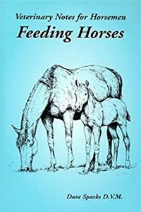 Free eBook Veterinary Notes for Horsemen: Feeding Horses download
