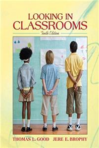 Free eBook Looking in Classrooms (10th Edition) download