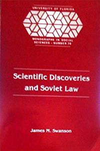 Free eBook Scientific Discoveries and Soviet Law: A Sociohistorical Analysis (UNIVERSITY OF FLORIDA MONOGRAPHS SOCIAL SCIENCES) download