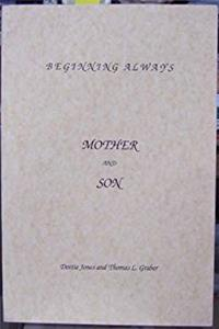Free eBook Beginning Always: Mother and Son download