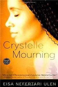 Free eBook Crystelle Mourning: A Novel download