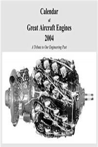 Free eBook Calendar of Great Aircraft Engines 2004 download