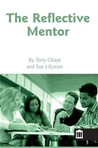 Free eBook The Reflective Mentor (Reflective Practice) download