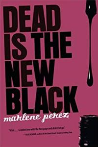 Free eBook Dead Is the New Black download