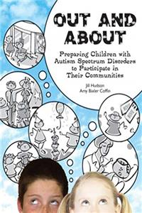 Free eBook Out and About: Preparing Children with Autism Spectrum Disorders to Participate in Their Communities download