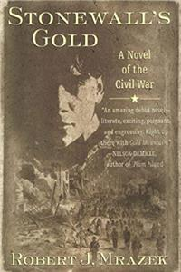 Free eBook Stonewall's Gold: A Novel of the Civil War download