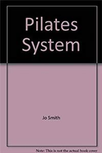 Free eBook Pilates System: 50 Exercise Sequences to Do At Home Inspired By the Joseph Pilates Method download