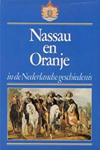 Free eBook Nassau en Oranje in de Nederlandse geschiedenis (Nassau and Orange in Dutch History) (Dutch Edition) download