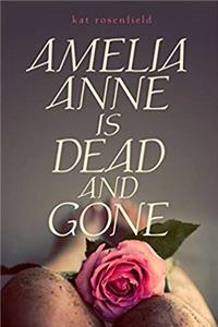 Free eBook Amelia Anne is Dead and Gone download