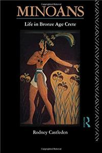 Free eBook Minoans:  Life in Bronze Age Crete download