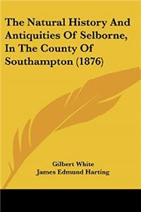 Free eBook The Natural History and Antiquities of Selborne, in the County of Southampton (1876) download